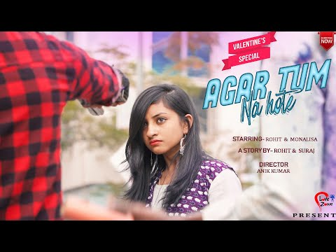 Agar Tum Na Hote | Rahul Jain |valentine Special | Emotional Love Story| Present Love Zone Official
