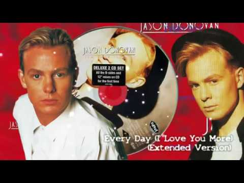 JASON DONOVAN - EVERYDAY I LOVE YOU MORE (EXTENDED MIX)