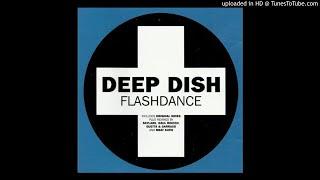 Deep Dish - Flashdance (Original Club Mix) [UK Radio Version]