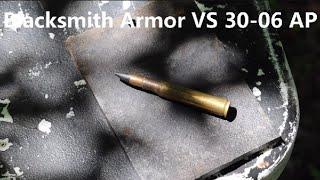Blacksmith Armor VS 30-06 AP