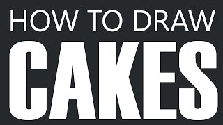 How To Draw A Cake - Birthday Cake Drawing (ice Cream Cakes)