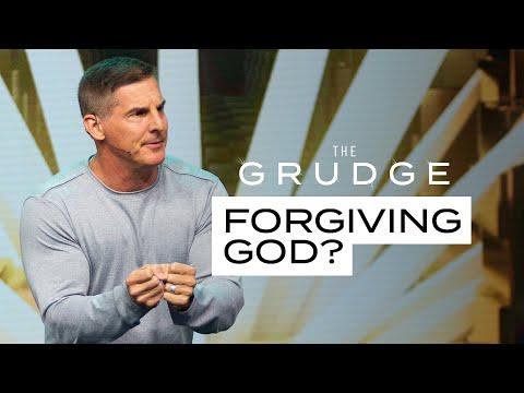 Forgiving God - The Grudge