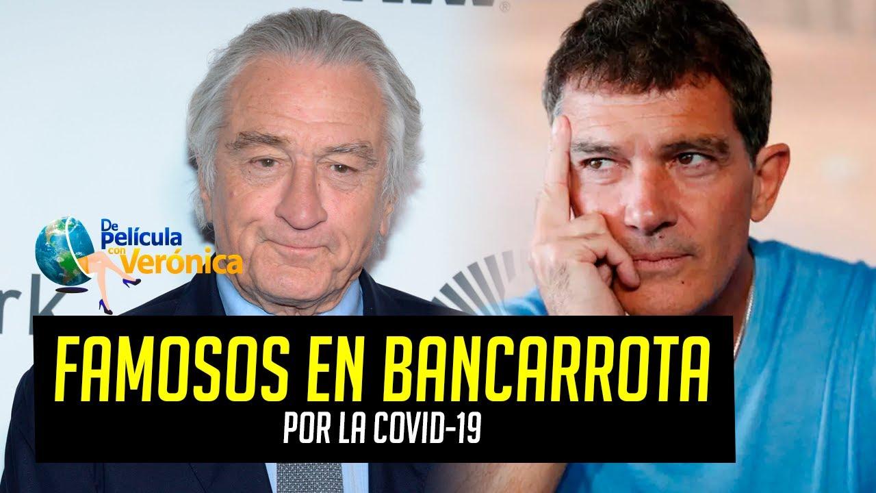 FAMOSOS EN BANCARROTA POR LA COVID-19