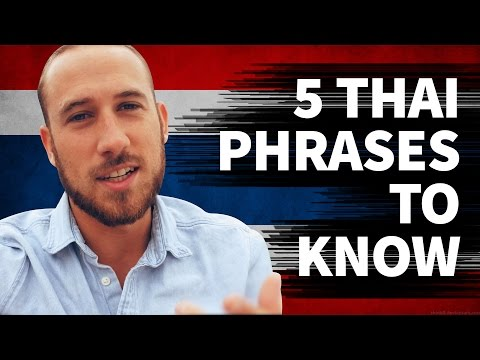 5 Basic Thai Phrases To Know Before Arriving in Thailand