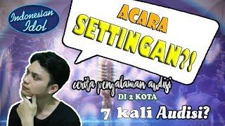 Real Story Tahap Audisi Indonesian Idol 2019 2020 Yang Belum Kalian Ketahui Sslr Eps 8 MP3