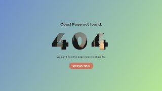 Create a 404 Error Page Using HTML & CSS