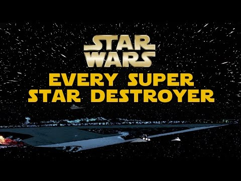 Every Known Super Star Destroyer in the Empire (Canon/Legends) - Star Wars Explained