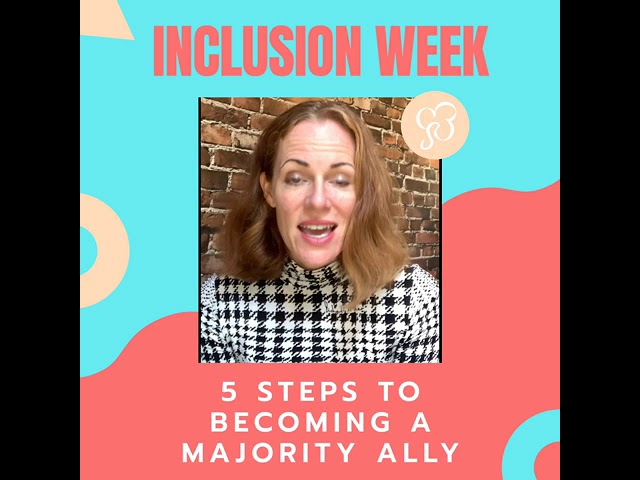 5 Tips on becoming a Majority Ally to support a culture of Inclusion