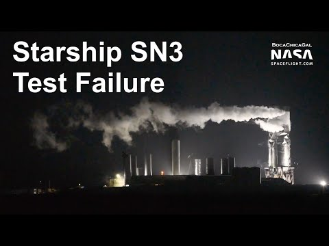 SpaceX's Starship SN3 Prototype Fails Cryogenic Proof Test