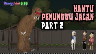 Gambar cover Hantu Penunggu Jalan - Part 2 | Animasi Horor Kartun Lucu | Warganet Life