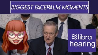 Libra Hearing Day 1: Biggest Facepalm Moments
