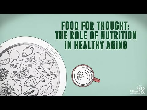 Food for Thought: The Role of Nutrition in Healthy Aging (CC)