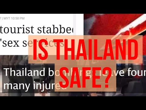 Is Thailand Safe For Tourists?
