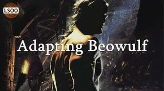 Beowulf – Adapting the Oldest Story in English Literature