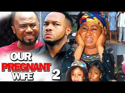 OUR PREGNANT WIFE SEASON 2  Movie) 2019 Latest Nigerian Nollywood Movie Full HD