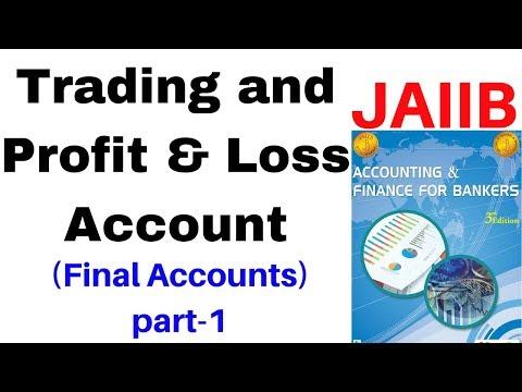 Trading and Profit & Loss Account for JAIIB - Final Accounts by Aman Barnwal