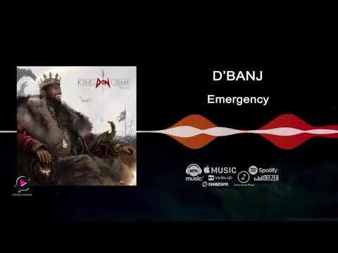 D'banj - Emergency [King Don Come 2017] - Audio
