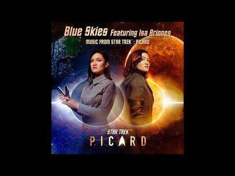 Blue Skies (Feat. Isa Briones) - Music From Star Trek: Picard