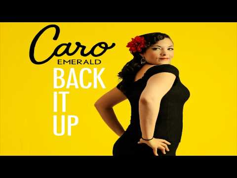 Caro Emerald  Back it Up Radio Edit