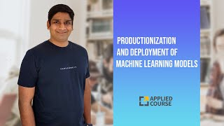 LIVE: Applied AI Course: Productionization and deployment of Machine Learning Models