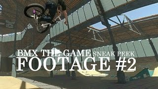 BMX THE GAME SNEAK PEEK Gameplay #2 | Downside Tailwhips, Combos and so on