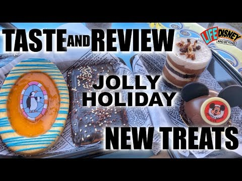 Taste & Review: New Treats From Jolly Holiday In Disneyland!