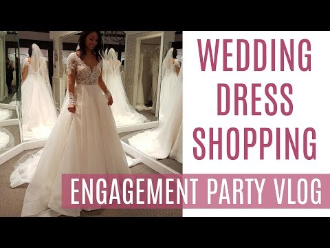 I SAID YES TO THE DRESS & ENGAGEMENT PARTY VLOG || Trying on
