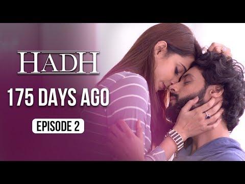 Hadh | Episode 2 of 9 - '175 DAYS AGO' | A Web Original By Vikram Bhatt