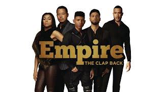 Empire Cast - The Clap Back (Audio) ft. Yazz, Serayah