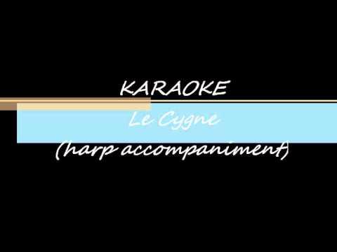 KARAOKE Le Cygne(Saint-Saëns) -- harp accompaniment