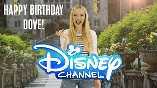 Happy Birthday Dove Cameron! | Disney Channel