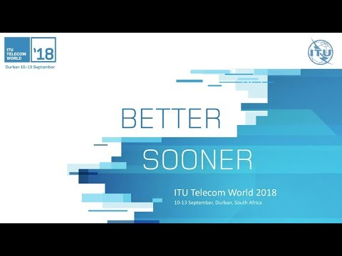 ITU Telecom World 2018 -  South Africa