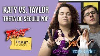 🔴 Katy Perry vs. Taylor Swift - Swish Swish ou Bad Blood? - TICKET CHANNEL #23
