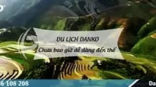 Danko Travel - Tour hấp dẫn nhất Quý 4 / 2017
