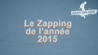 Le zapping de l'année 2015 !