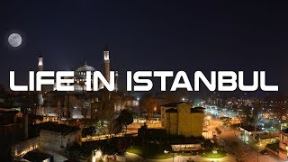 Life In Istanbul Documentary