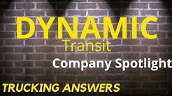 Trucking Company Spotlight Dynamic Transit