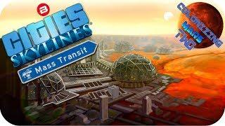 Cities Skylines Scenario: WE NEED MORE SPACE BUCKS!!! Cities Skylines Surviving Mars Station Beta #2