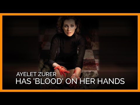 See Why Israeli Actor Ayelet Zurer Has 'Blood' on Her Hands