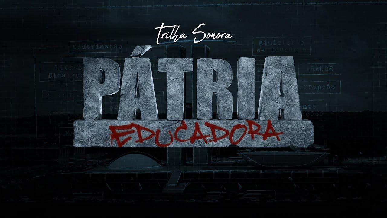 Trilha Sonora | Pátria Educadora
