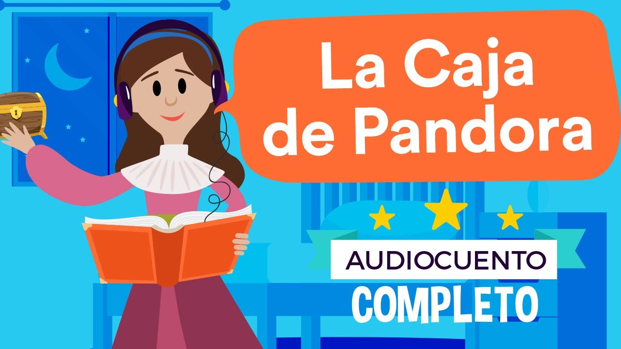 ⭐️ LA CAJA DE PANDORA ⭐️ - Audiocuentos Infantiles | Había Una Vez
