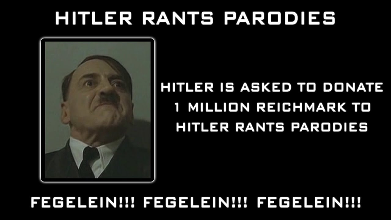 Hitler is asked to donate 1 million Reichsmark to Hitler Rants Parodies