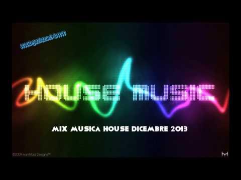 Mix Musica House\Dance Dicembre 2013 #12 +TITOLI