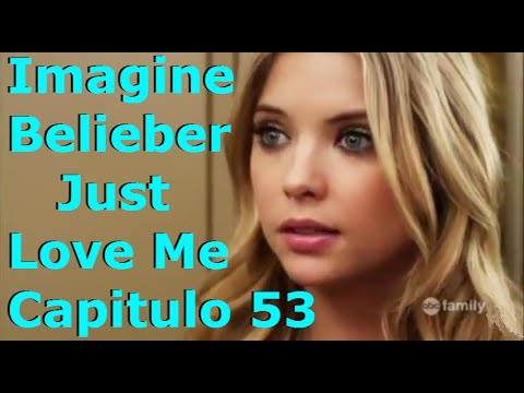 Imagine Belieber Just Love Me ♡ Capitulo 53 - Happy Birthday To You