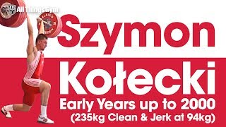 Szymon Kolecki Early Years up to 2000 (incl. 235kg Clean & Jerk at 94kg, 18 years old!)