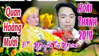 HOÀI THANH Dâng Văn Quan Hoàng Mười Hay Nhất 2019 Ghế Chúa Nguyễn Thị Ngoan Hải Dương