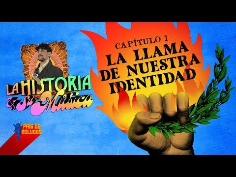 """LA HISTORIA Y SU MÚSICA   Cap 1: """"La llama de nuestra identidad""""   PDB"""