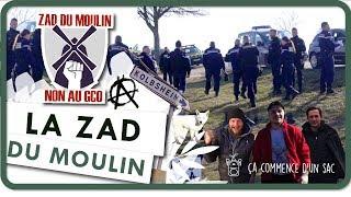 Ça commence d'un sac - Épisode 2 - La ZAD du Moulin (hiver 2019) : Prêt ? Action !