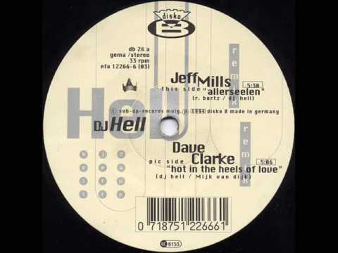 DJ Hell - Allerseelen (Jeff Mills Remix)