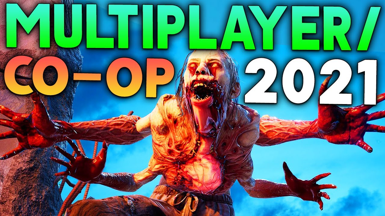 Download 7 EPIC Multiplayer/Co-op Games Releasing 2021 for PS5/PS4/PC/SWITCH/XBOX - Upcoming Games 2021